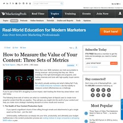 How to Measure the Value of Your Content: Three Sets of Metrics