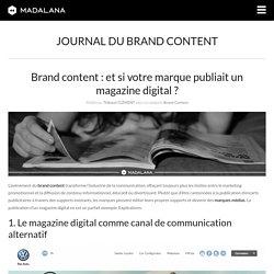 Brand content : et si votre marque publiait un magazine digital ?