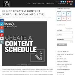 Create A Content Schedule [Social Media Tip] - DhariLo #SocialMedia