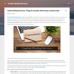 Content Writing Services: Things to consider while hiring a content writer