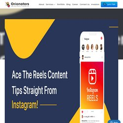 Ace the REELs content - Tips straight from Instagram!