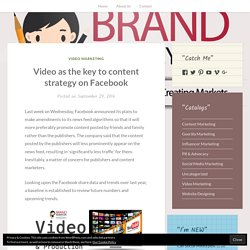 Video as the key to content strategy on Facebook – BRAND MOMMY