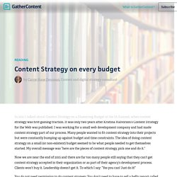 Content Strategy on every budget – GatherContent blog