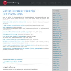 Content strategy readings - Feb-March 2016 - Content Company