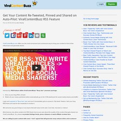 Get Your Content Re-Tweeted, Pinned and Shared on Auto-Pilot: ViralContentBuzz RSS Feature