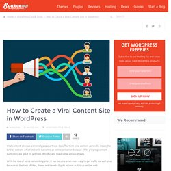 How to Create a Viral Content Site in WordPress - sourcewp