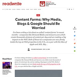 Content Farms: Why Media, Blogs & Google Should Be Worried