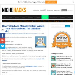 How To Hire Niche Content Writers [Definitive Guide]