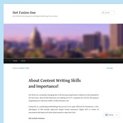 About Content Writing Skills and Importance!