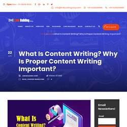 Describe What is Content Writing and Important of Content Writing?