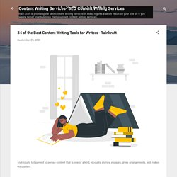 34 of the Best Content Writing Tools for Writers -Rainkraft
