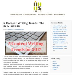 5 Content Writing Trends: The 2017 Edition