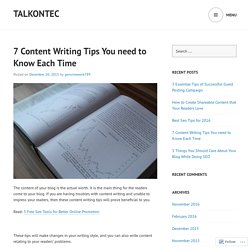 7 Content Writing Tips You need to Know Each Time