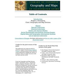 Table of Contents -- Library of Congress Geography and Maps: An Illustrated Guide