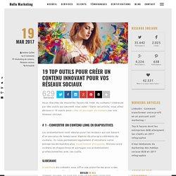 19 top outils pour créer un contenu innovant pour vos réseaux sociaux