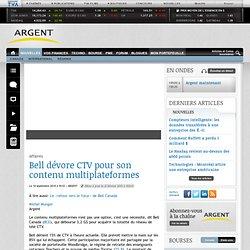 Bell dévore CTV pour son contenu multiplateformes