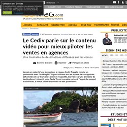 Le Cediv parie sur le contenu vidéo pour mieux piloter les ventes en agences