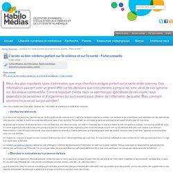 Habilo Médias - L'accès au bon contenu portant sur la science et sur la santé - Fiche-conseils