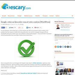 Google: créez un lien entre vous et votre contenu [Wordpress] | Descary