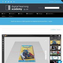 PlugXR: Vos contenus en réalité augmentée tout simplement (le HP Reveal Killer?) — Ticeman — La Digital Learning Academy