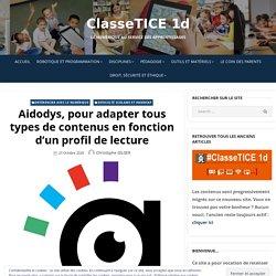 Aidodys, pour adapter tous types de contenus en fonction d'un profil de lecture – ClasseTICE 1d