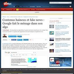 Contenus haineux et fake news : Google fait le ménage dans son algo - ZDNet