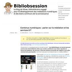 Contenus numériques : parier sur la médiation et les services 6/7