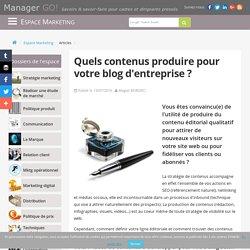 Quels contenus produire pour votre blog d'entreprise ?