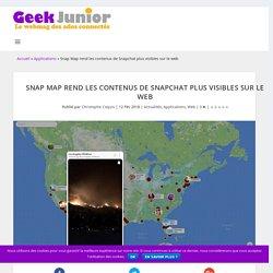Snap Map rend les contenus de Snapchat plus visibles sur le web