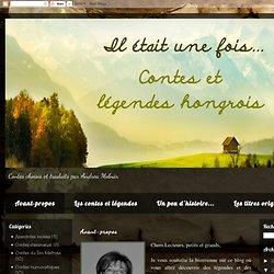 Contes et légendes hongrois - Andrea Molnar