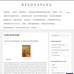 Contes de Perrault – Résonances en cycle 3