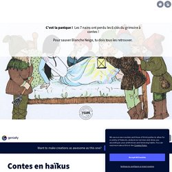 Contes en haïkus by cdi.voltaire65 on Genially