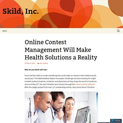 Online Contest Management Will Make Health Solutions a Reality