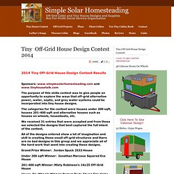 Tiny House Contest 2014 - Simple Solar Homesteading