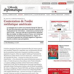 Contestation de l'ordre médiatique américain, par Eric Klinenberg (Le Monde diplomatique, avril 2004)