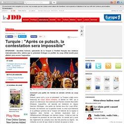 """Turquie : """"Après ce putsch, la contestation sera impossible"""""""