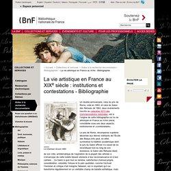 La vie artistique en France au XIXe siècle : institutions et contestations - Bibliographie