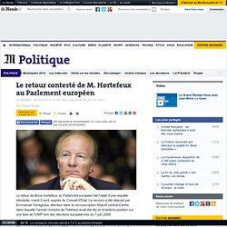 Le retour contesté de M. Hortefeux au Parlement européen