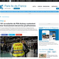 161 ex-salariés de PSA-Aulnay contestent leur licenciement devant les prud'hommes
