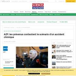 AZF: les prévenus contestent le scénario d'un accident chimique - Sciencesetavenir.fr
