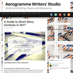 Aerogramme Writers' StudioA Guide to Short Story Contests in 2017