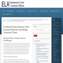 Context Clues Game Lesson Plan