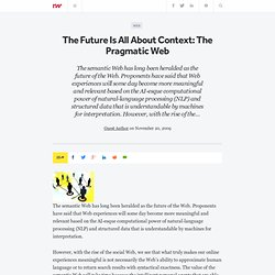 The Future Is All About Context: The Pragmatic Web