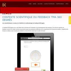 TMA Methode - Contexte scientifique du feedback TMA 360 degrés