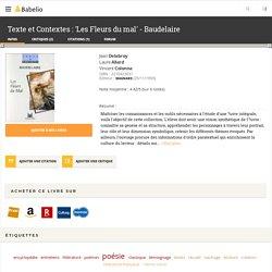 Texte et Contextes : 'Les Fleurs du mal' - Baudelaire