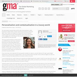 Personalisation and contextualisation in a luxury world : Global Marketing Alliance