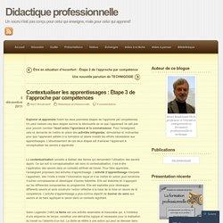 Contextualiser les apprentissages : Étape 3 de l'approche par compétences