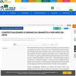 Contextualizando o ensino da gramática por meio da arte - Educador Brasil Escola