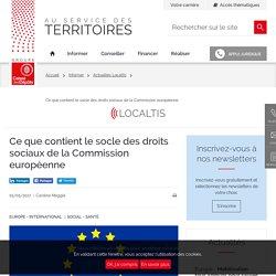 Ce que contient le socle des droits sociaux de la Commission européenne