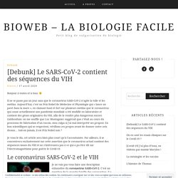 [Debunk] Le SARS-CoV-2 contient des séquences du VIH – Bioweb – La biologie facile